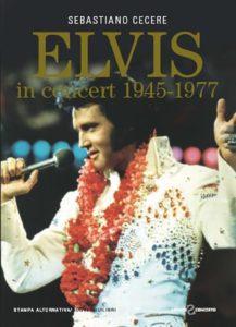Elvis Presley: un ritratto attraverso i suoi concerti 1