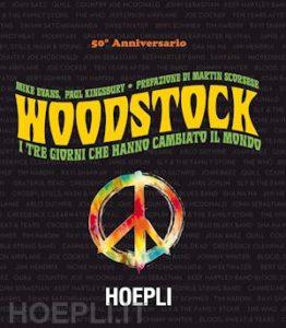Woodstock: retroscena di pace, amore e musica 50 anni dopo 1