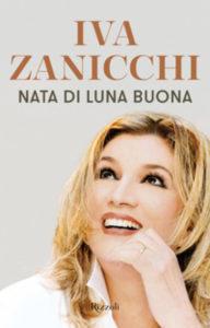 """La nostra Iva Zanicchi, quella ragazza """"Nata di luna buona"""" 1"""