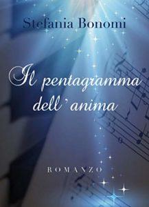 """Leggere """"Il Pentagramma dell'anima"""" di Stefania Bonomi 1"""