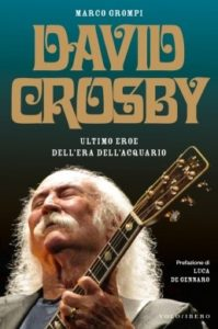 Il ritorno di David Crosby, l'ultimo eroe dell'Era dell'Acquario 1