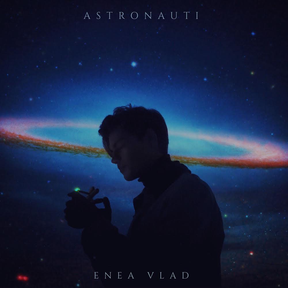 """""""Astronauti"""" il nuovo singolo di ENEA VLAD 1"""