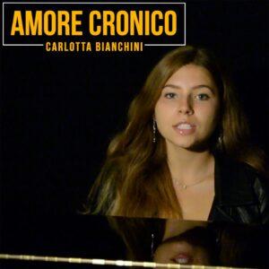 """Carlotta Bianchini, l'incertezza e l'inconsapevolezza del suo """"Amore cronico."""