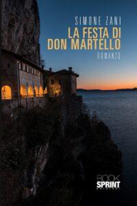 """Simone Zani: """"La festa di Don Martello"""", primo romanzo tra musica e poesia 1"""