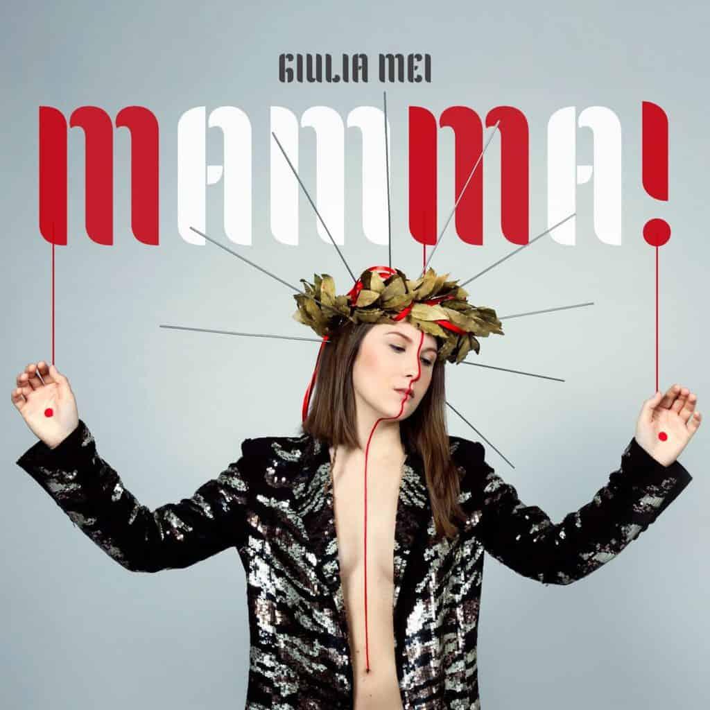 """Giulia Mei: """"Mamma!"""" il suo nuovo singolo"""