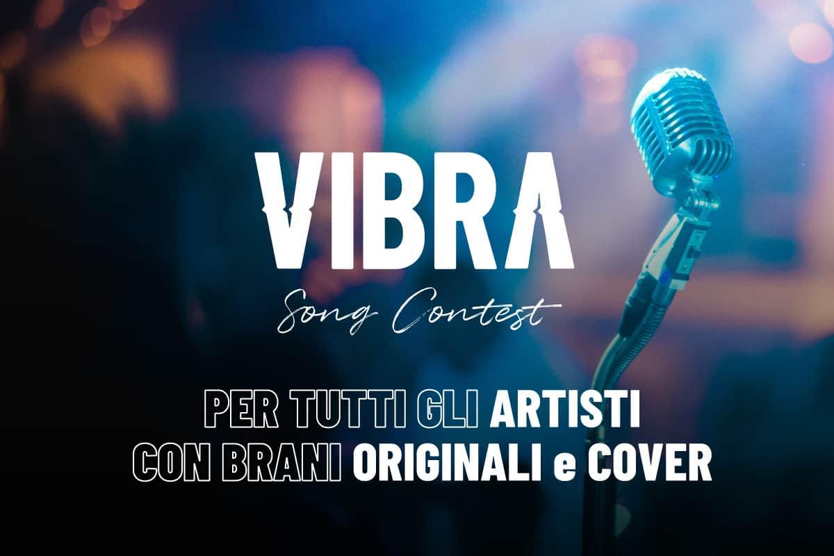 Non solo talent: Vibra Song Contest per tutti gli artisti